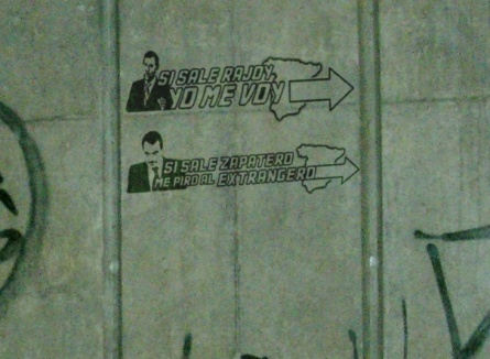 Si sale Rajoy, yo me voy | Si sale Zapatero, me piro al extranjero