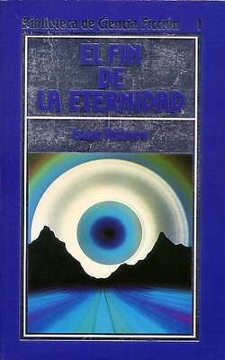 El Fin de la Eternidad - Isaac Asimov Asimov-isaac-el-fin-de-la-eternidad-portada